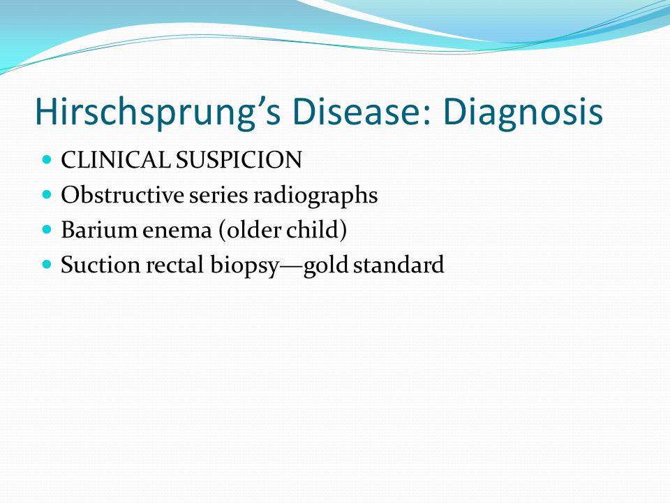 Hirschsprung's Disease: Diagnosis