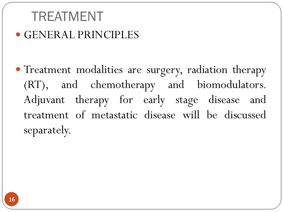 TREATMENT GENERAL PRINCIPLES
