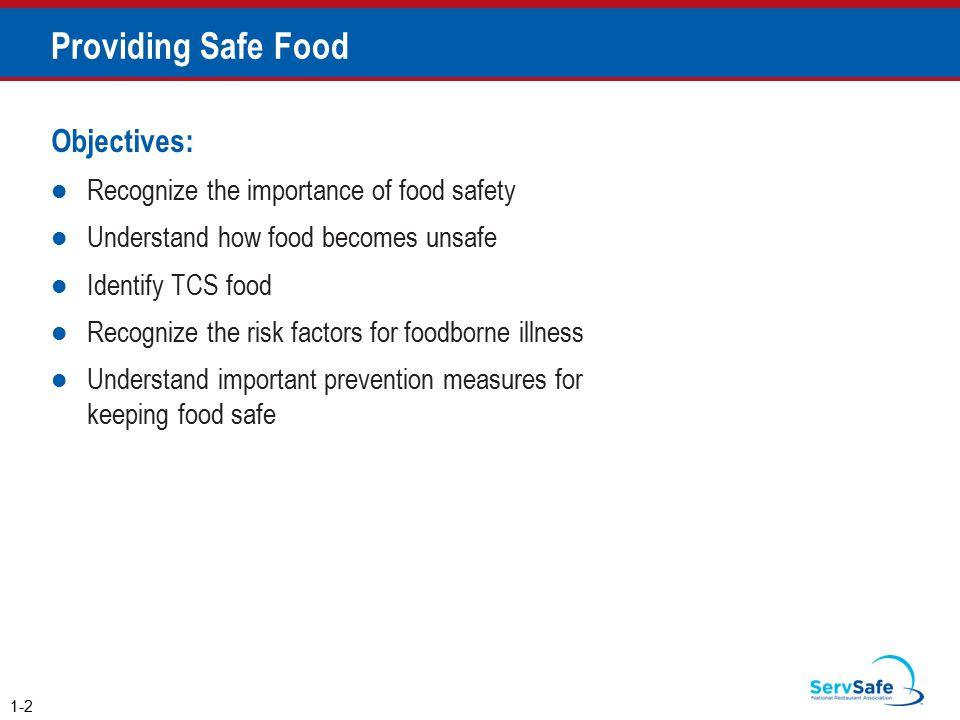 Providing Safe Food Objectives:
