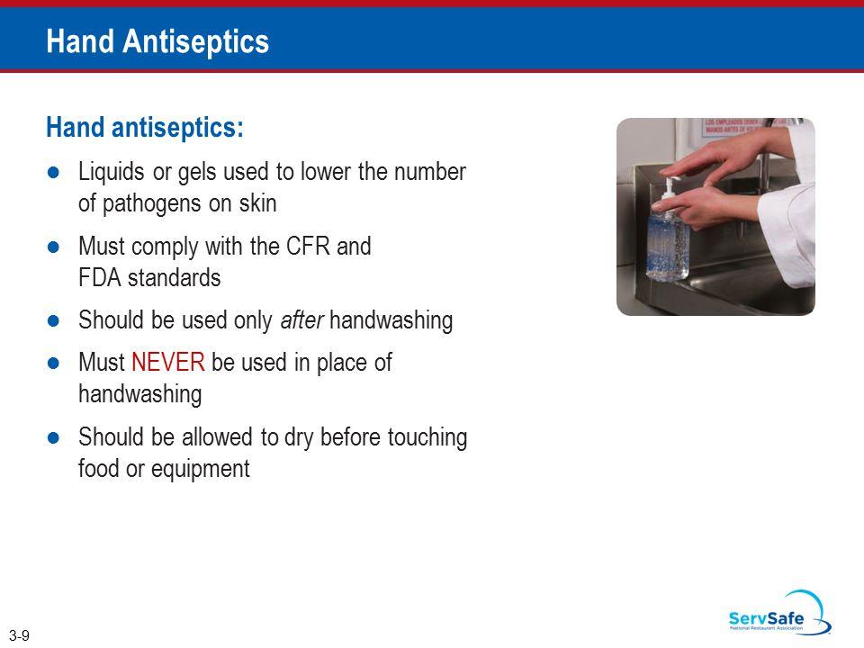 Hand Antiseptics Hand antiseptics: