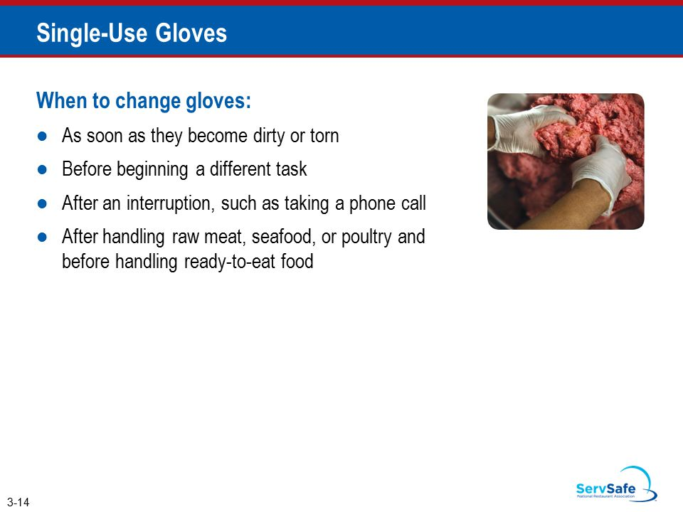 Single-Use Gloves When to change gloves: