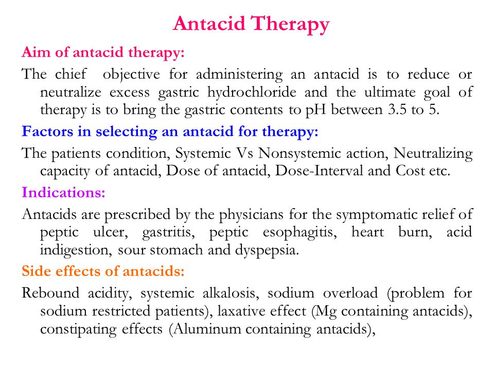 Antacid Therapy Aim of antacid therapy: