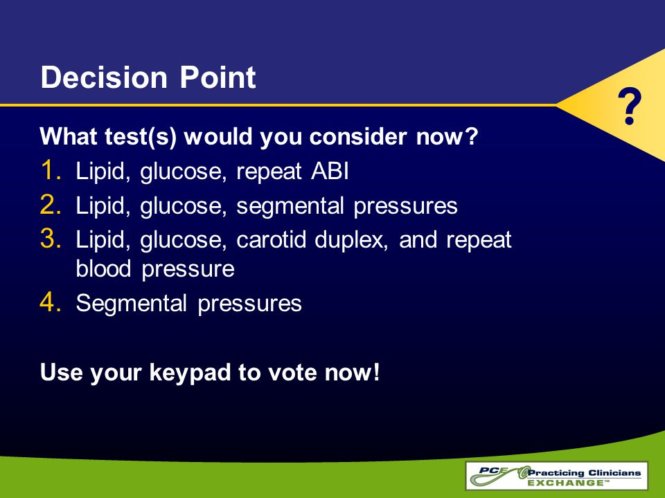 Decision Point What test(s) would you consider now