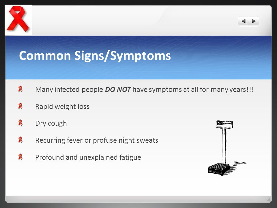 Common Signs/Symptoms