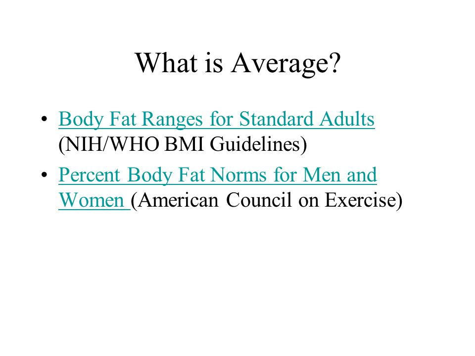 What is Average Body Fat Ranges for Standard Adults (NIH/WHO BMI Guidelines)