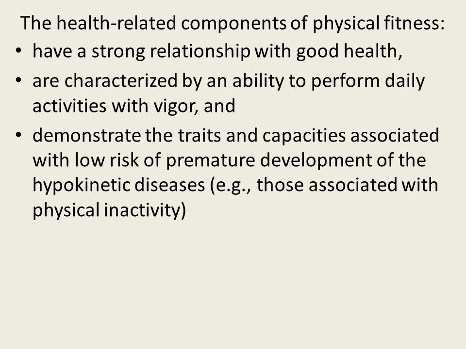 The health-related components of physical fitness: