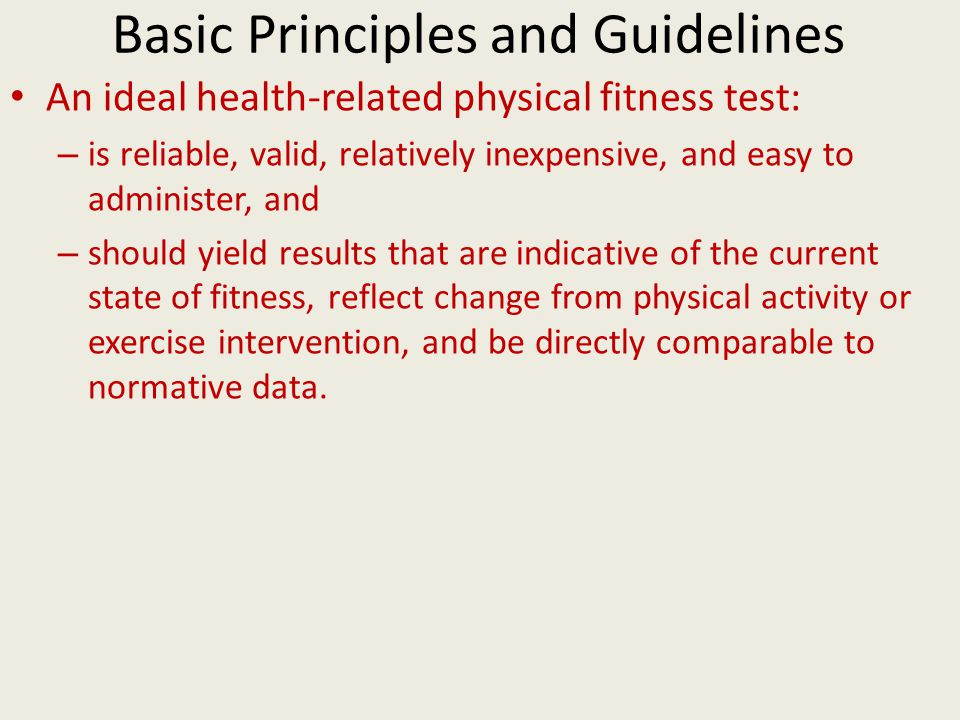 Basic Principles and Guidelines