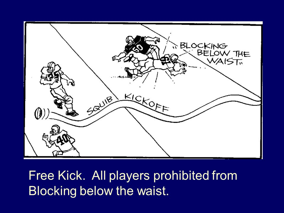 Free Kick. All players prohibited from