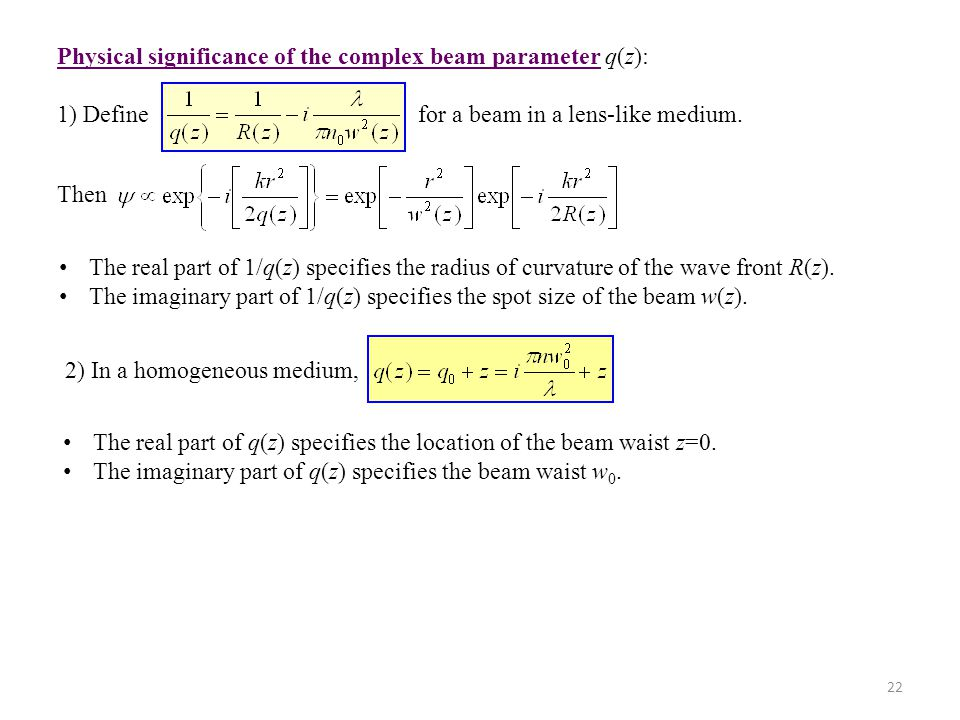 Physical significance of the complex beam parameter q(z):