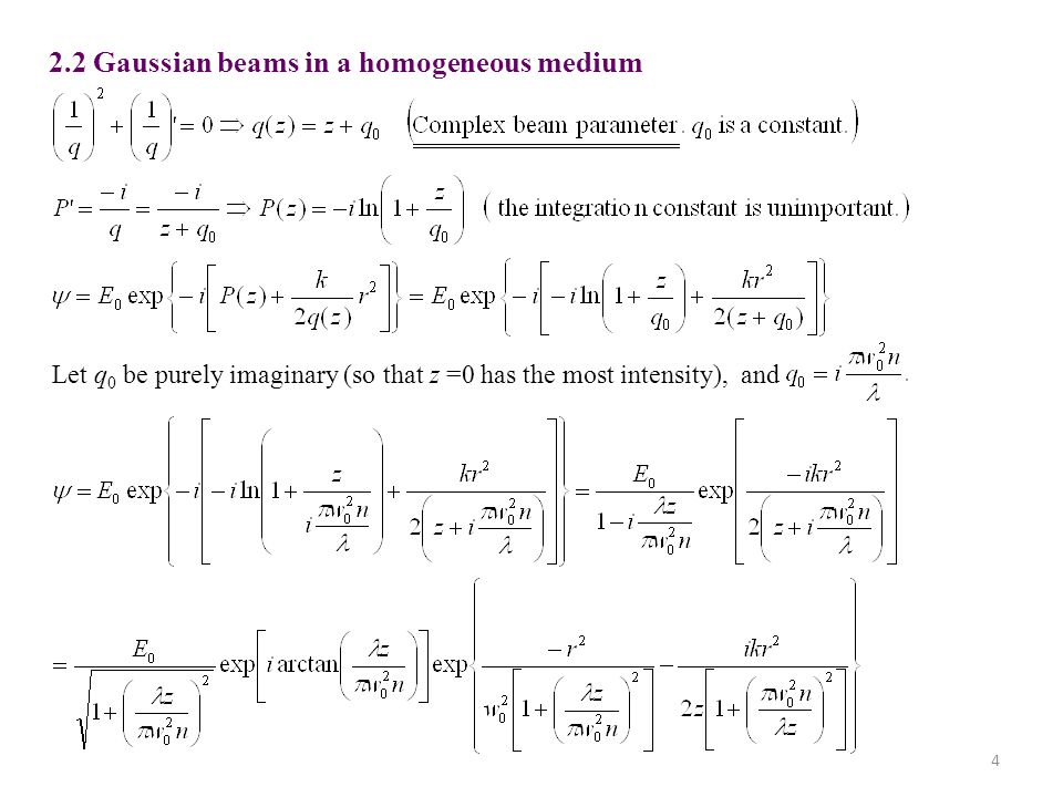2.2 Gaussian beams in a homogeneous medium