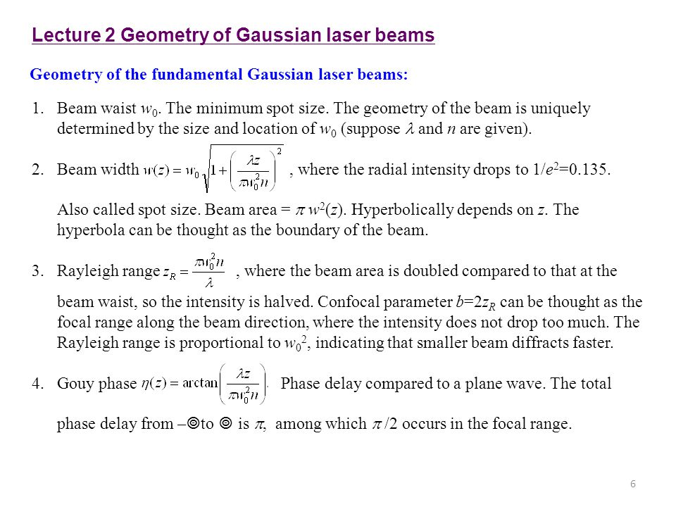 Lecture 2 Geometry of Gaussian laser beams