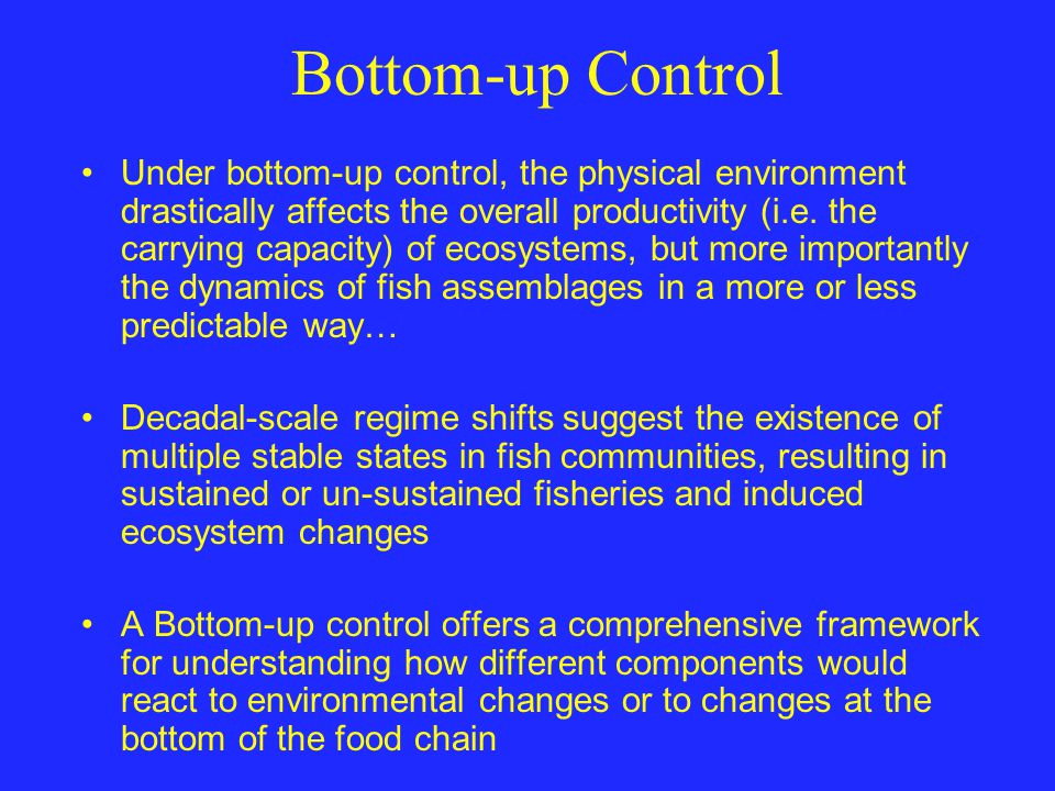 Bottom-up Control