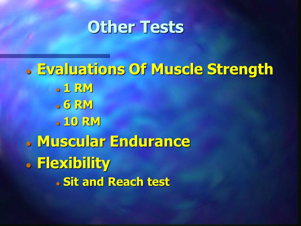 Other Tests Evaluations Of Muscle Strength Muscular Endurance