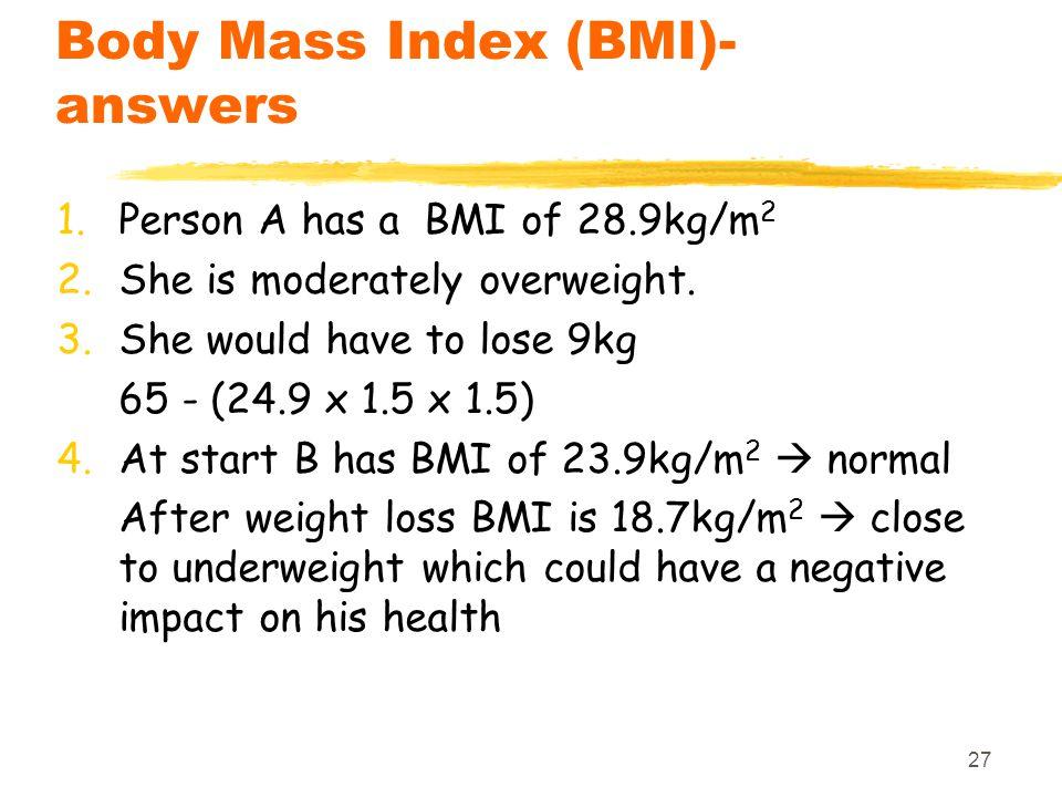 Body Mass Index (BMI)- answers