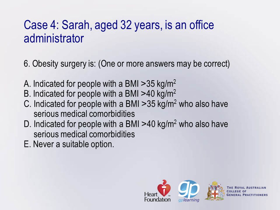 Case 4: Sarah, aged 32 years, is an office administrator 6