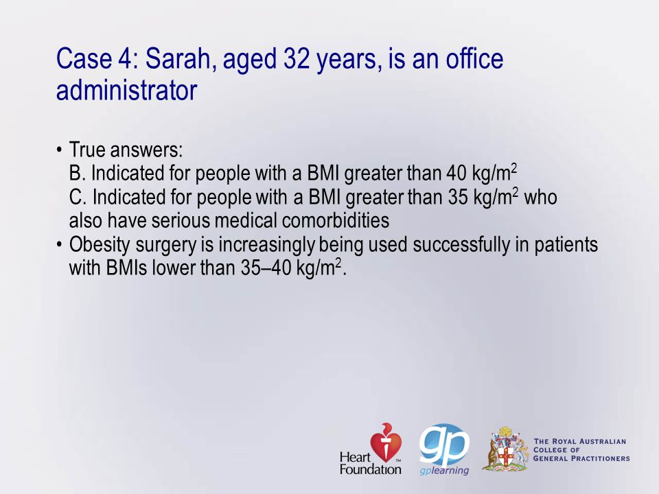 Case 4: Sarah, aged 32 years, is an office administrator •