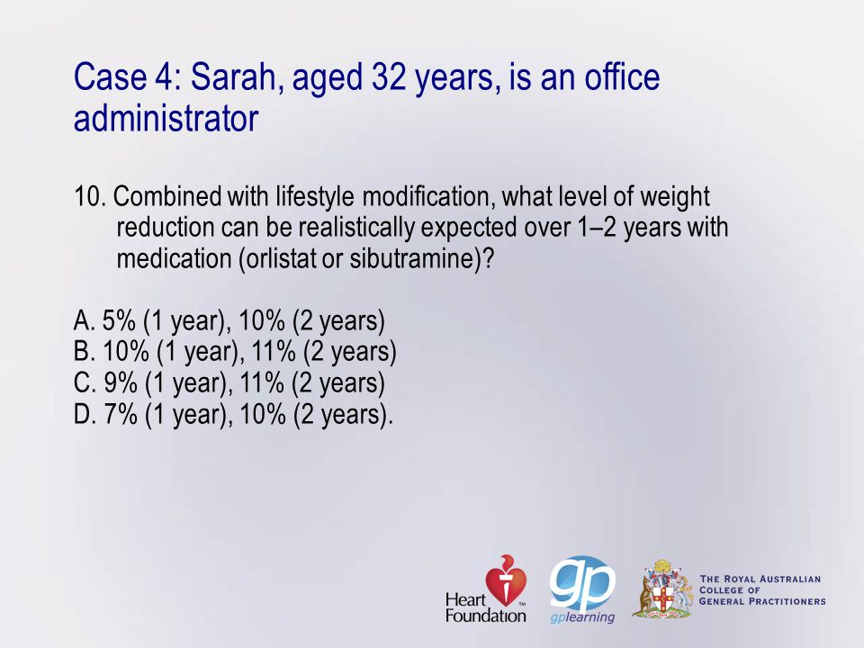 Case 4: Sarah, aged 32 years, is an office administrator 10