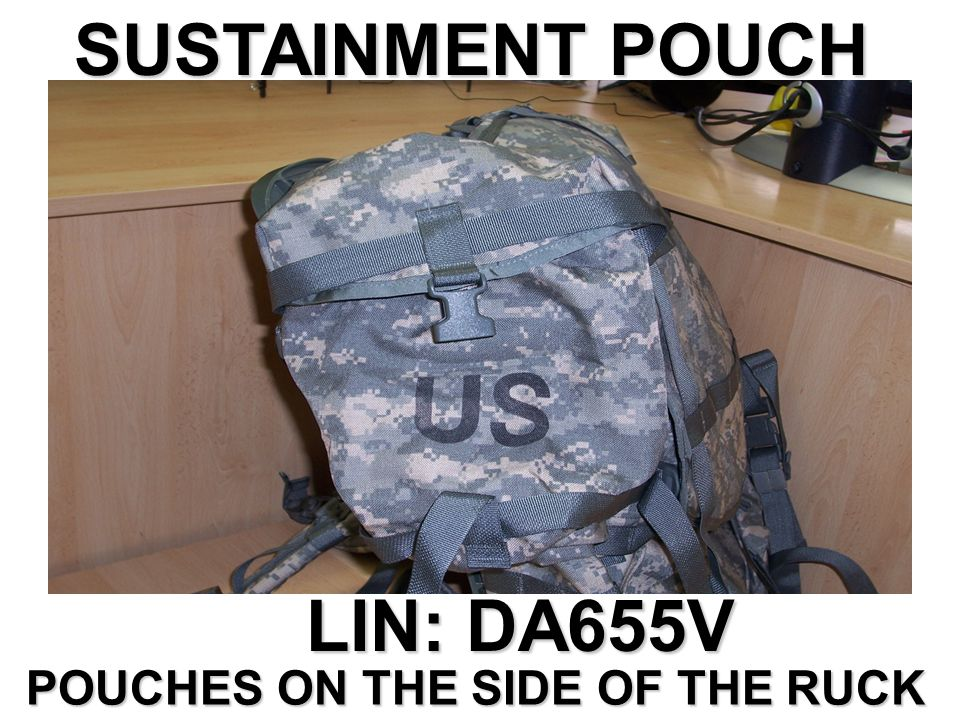 SUSTAINMENT POUCH LIN: DA655V POUCHES ON THE SIDE OF THE RUCK