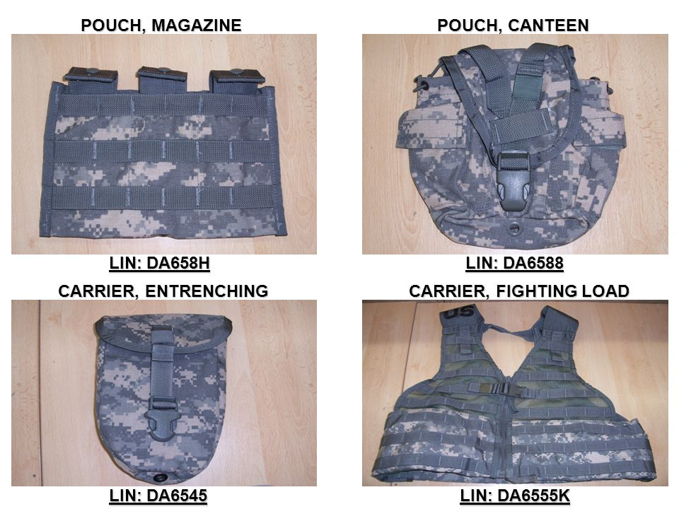 POUCH, MAGAZINE POUCH, CANTEEN. LIN: DA658H. LIN: DA6588. CARRIER, ENTRENCHING. CARRIER, FIGHTING LOAD.
