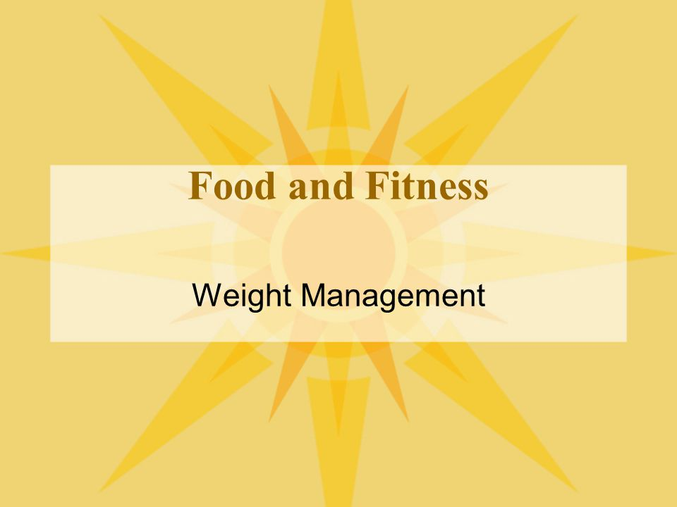 Food and Fitness Weight Management
