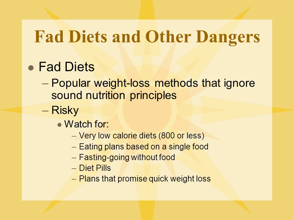 Fad Diets and Other Dangers