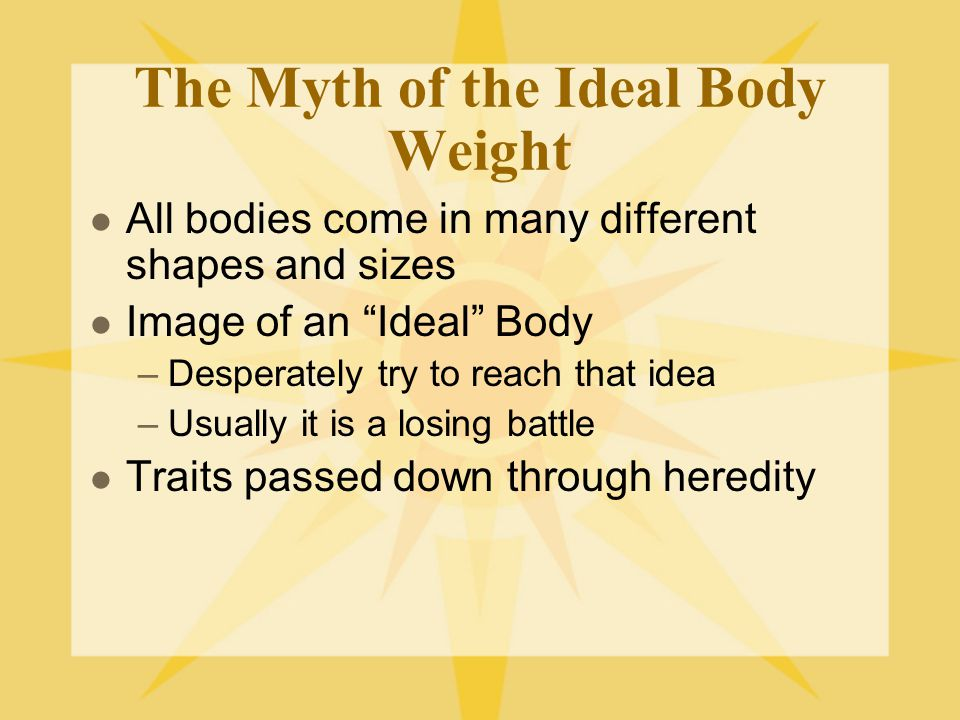 The Myth of the Ideal Body Weight