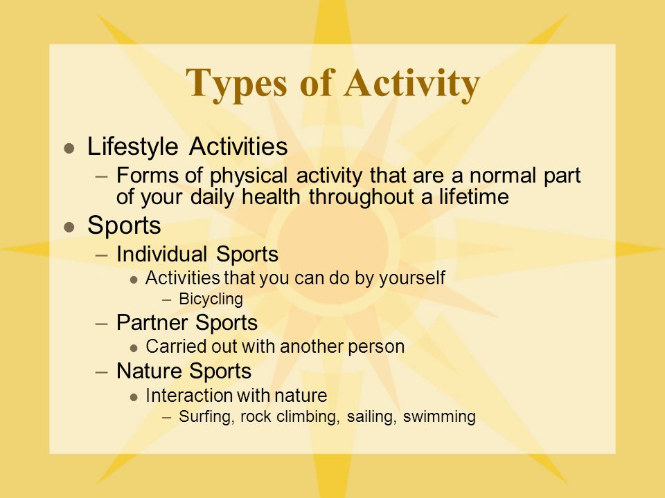 Types of Activity Lifestyle Activities Sports