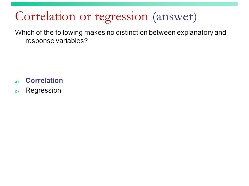 Correlation or regression (answer)