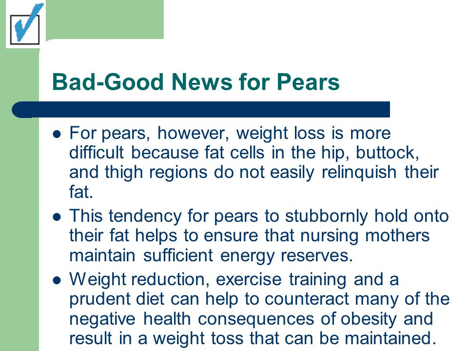 Bad-Good News for Pears