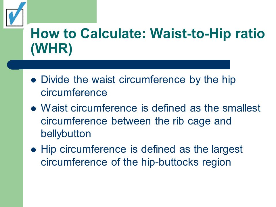 How to Calculate: Waist-to-Hip ratio (WHR)