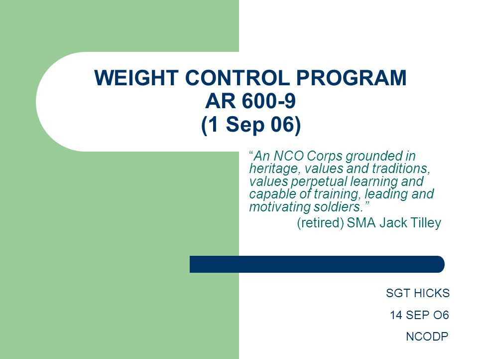 WEIGHT CONTROL PROGRAM AR 600-9 (1 Sep 06)