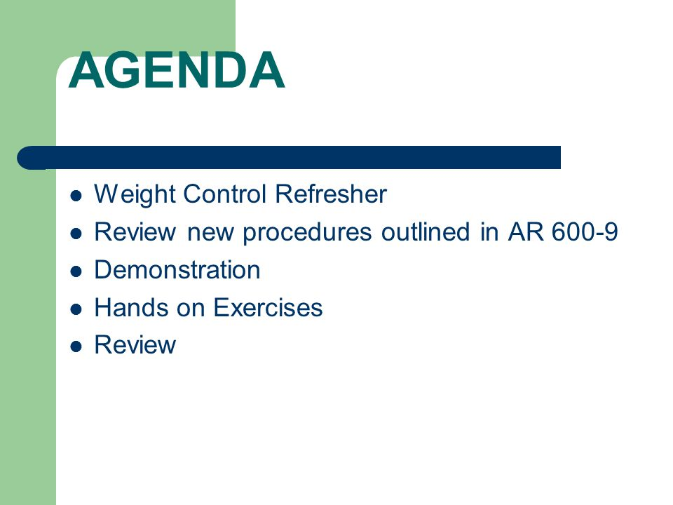 AGENDA Weight Control Refresher