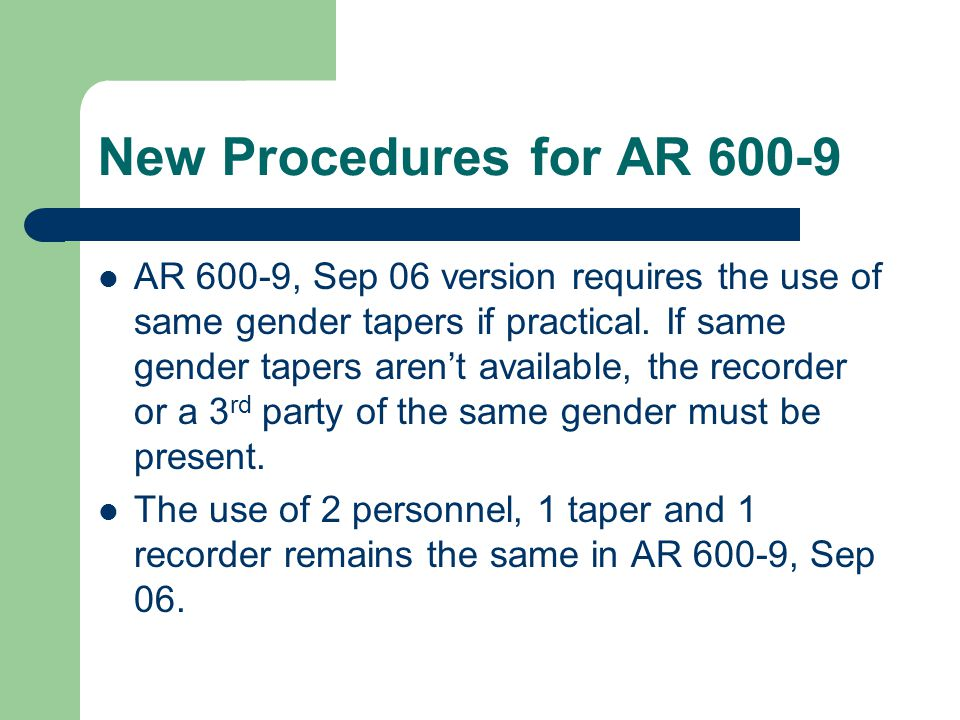New Procedures for AR 600-9
