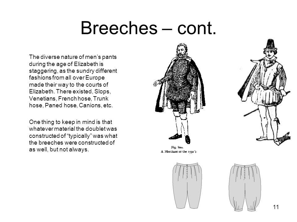 Breeches – cont.
