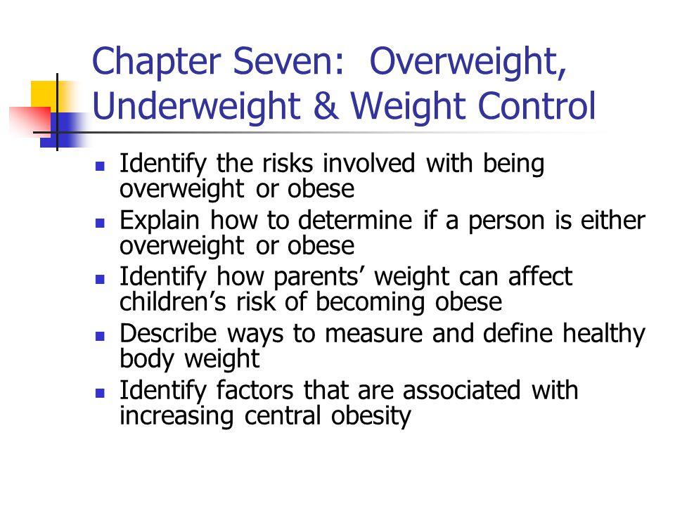 Chapter Seven: Overweight, Underweight & Weight Control