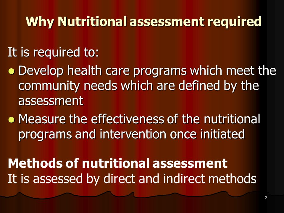 Why Nutritional assessment required