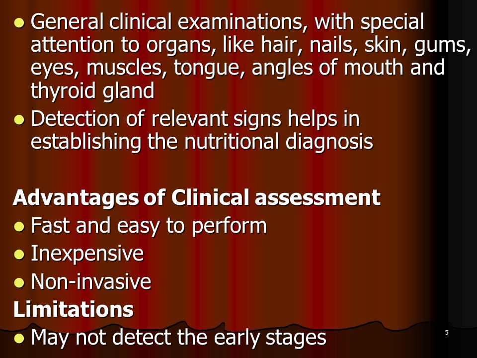 General clinical examinations, with special attention to organs, like hair, nails, skin, gums, eyes, muscles, tongue, angles of mouth and thyroid gland
