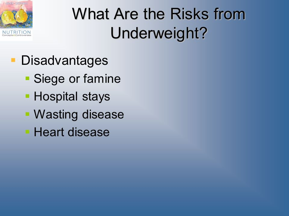 What Are the Risks from Underweight