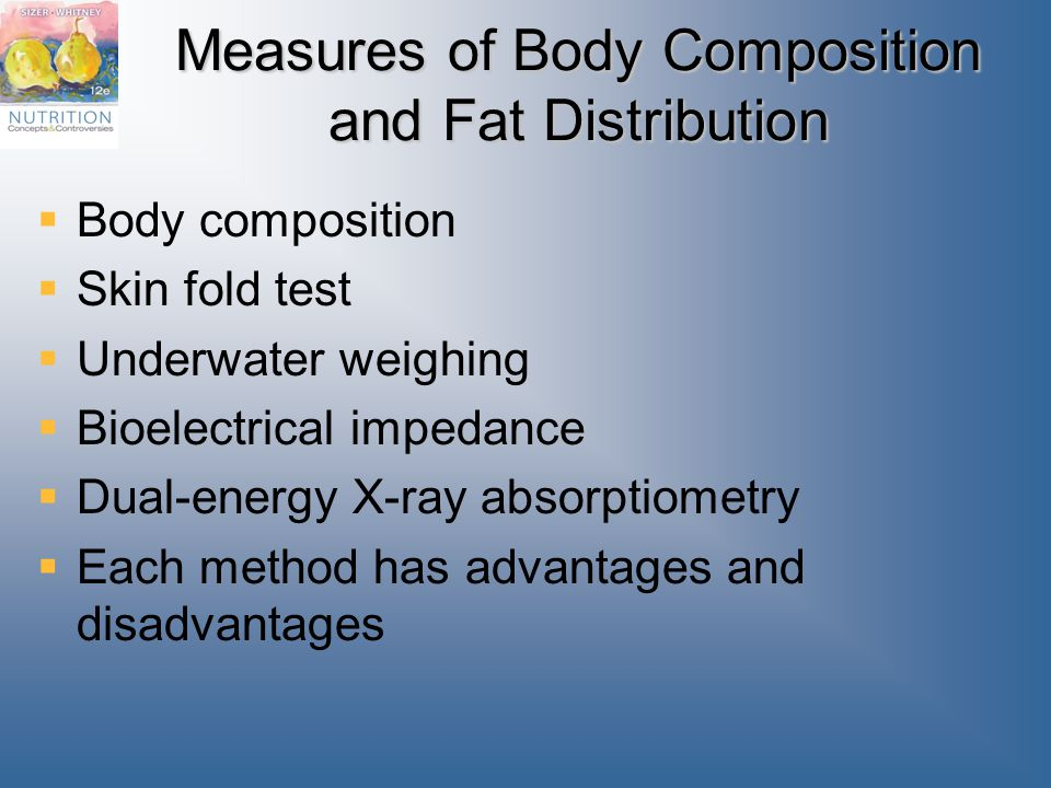 Measures of Body Composition and Fat Distribution