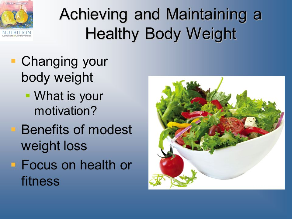 Achieving and Maintaining a Healthy Body Weight