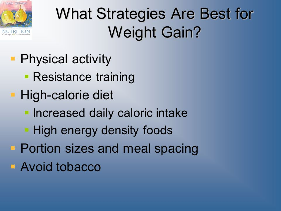 What Strategies Are Best for Weight Gain