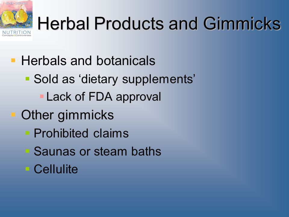 Herbal Products and Gimmicks