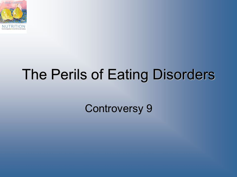 The Perils of Eating Disorders