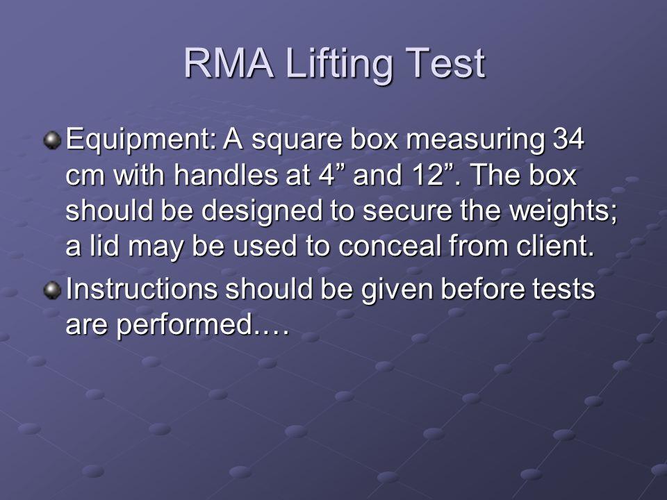 RMA Lifting Test