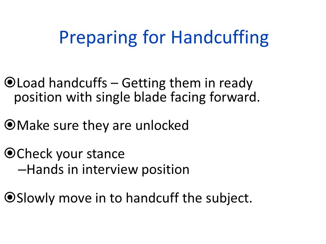 Preparing for Handcuffing