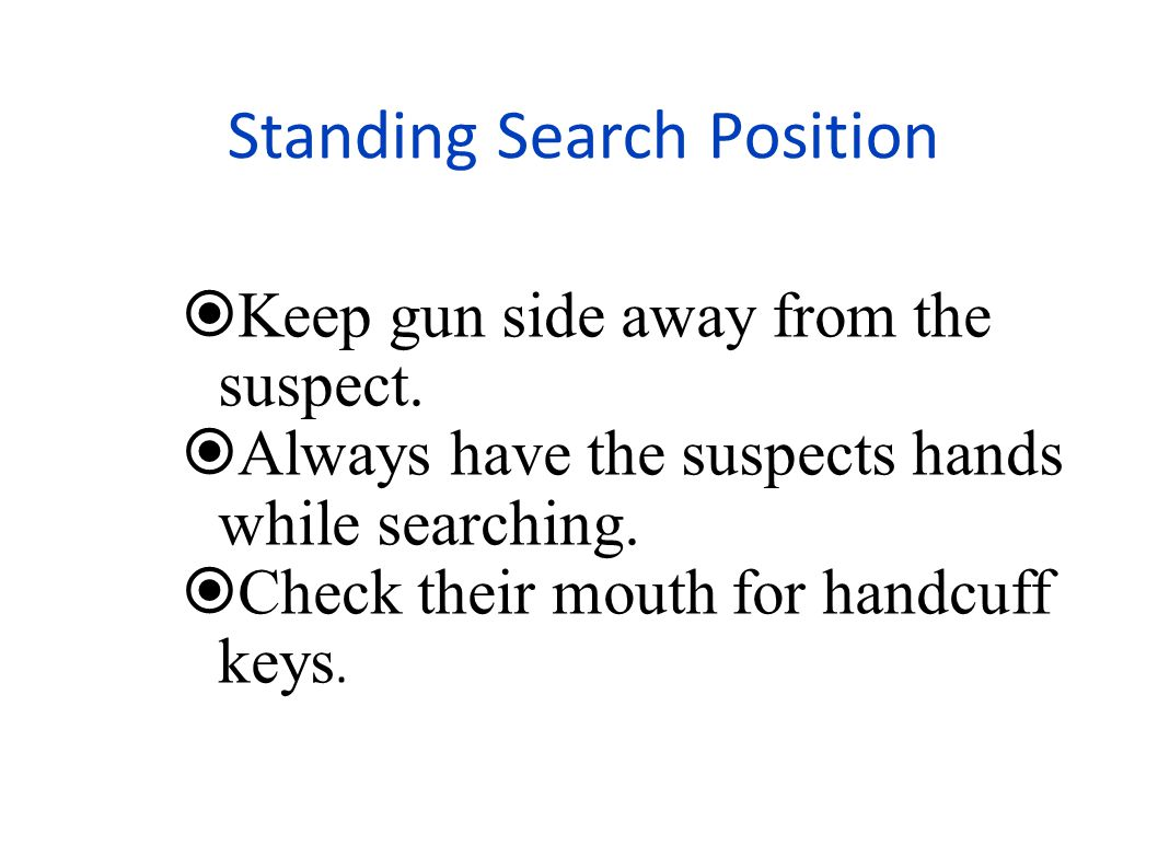 Standing Search Position