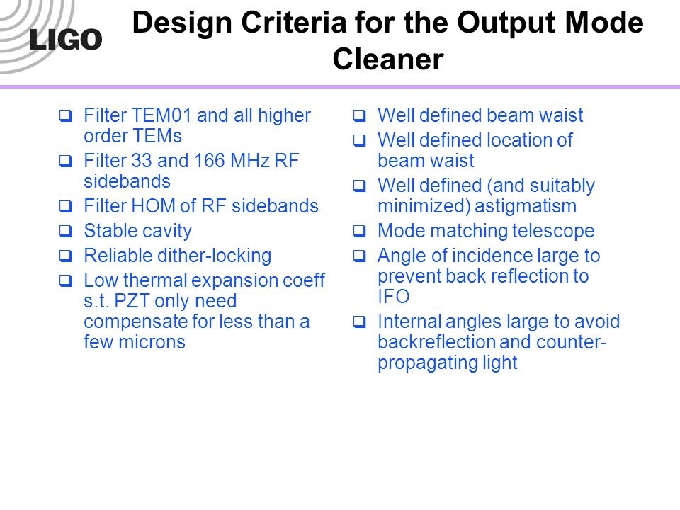 Design Criteria for the Output Mode Cleaner