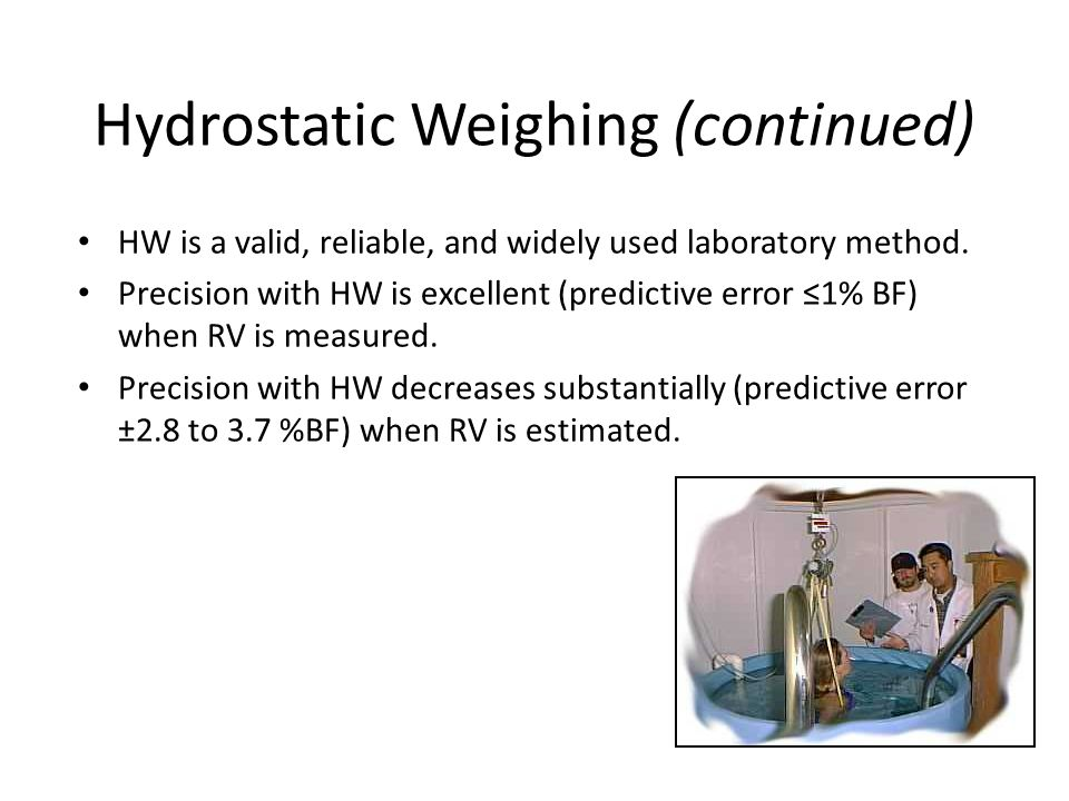 Hydrostatic Weighing (continued)