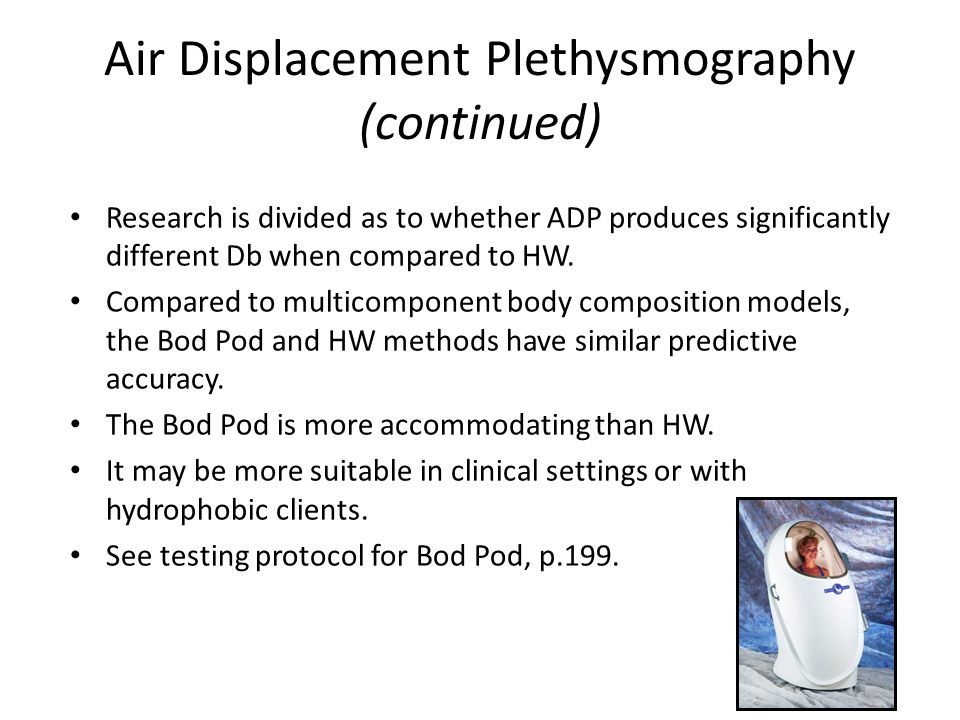 Air Displacement Plethysmography (continued)