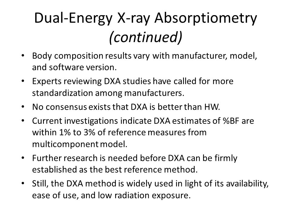 Dual-Energy X-ray Absorptiometry (continued)